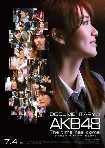 DOCUMENTARY of AKB48 The time has come  ??????????????????