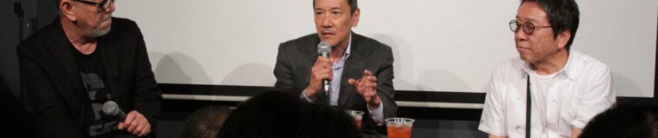 今の日本映画には摩擦が足りない。奥田瑛二x高橋伴明x崔洋一がエロスを語る赤い玉、イベント