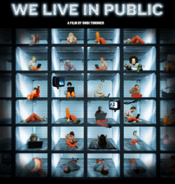 WE LIVE IN PUBLIC~公開生活24時