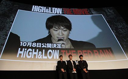 HiGH&LOW初日舞台挨拶THE-RED-RAIN