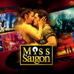 「ミス・サイゴン」25周年記念公演の映画化!3月10日より公開!