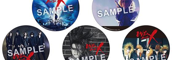 X JAPANの 『WE ARE X』入場者プレゼント第二弾は<缶バッチ5種類>