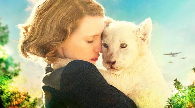 感動の実話『ユダヤ人を救った動物園 アントニーナが愛した命』予告編&ポスター