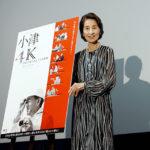 香川京子 監督荒らしって言われてました!『小津4K 巨匠が見つめた7つの家族』舞台挨拶