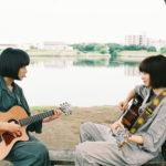 小松菜奈・門脇麦 ギター・デュオ「ハルレオ」歌唱含む『さよならくちびる』予告到着!