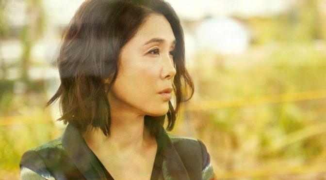 深田晃司監督 最新作 筒井真理子主演『よこがお』初日決定