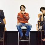 成田凌、伊賀大介、塩田監督登壇『さよならくちびる』ティーチインも