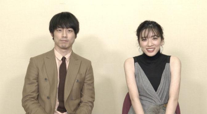 坂口健太郎&永野芽郁が暴露しすぎでピー音だらけの大暴露映像解禁『仮面病棟』